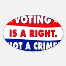 Voting is a right Decal