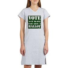 VOTEasifnooneelsegetsaBALLOT Women's Nightshirt