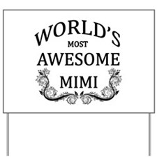 World's Most Awesome Mimi Yard Sign