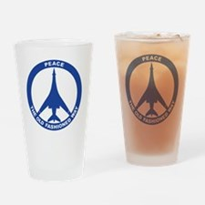 B-1B - Peace The Old Fashioned Way Drinking Glass