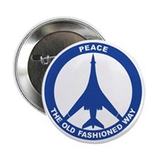 """B-1B - Peace The Old Fashioned Way 2.25"""" Button"""
