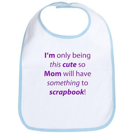 Being This Cute! Scrapper's Bib