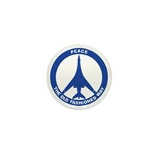 B-1B - Peace The Old Fashioned Way Mini Button