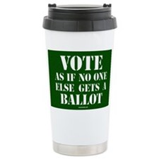 VOTE as if no one else  Travel Mug