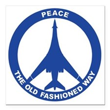 "B-1B - Peace The Old Fas Square Car Magnet 3"" x 3"""
