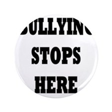 "Bullying Stops Here 3.5"" Button"