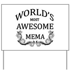 World's Most Awesome Mema Yard Sign