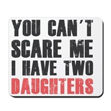 I have two daughters Mousepad