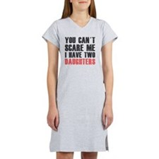 I have two daughters Women's Nightshirt