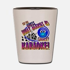 CAN YOU GUESS WHAT MAKES US SMILE?  KAR Shot Glass