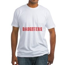 I have two daughters Shirt