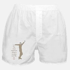 THE MOST IMPORTANT THING Boxer Shorts