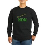 Proud to be NDN Long Sleeve Dark T-Shirt