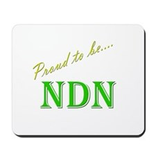 Proud to be NDN Mousepad