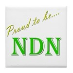 Proud to be NDN Tile Coaster