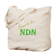 Proud to be NDN Tote Bag