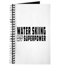 Water Skiing Is My Superpower Journal