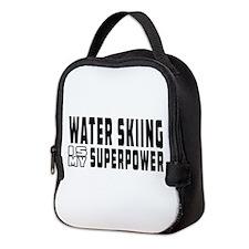 Water Skiing Is My Superpower Neoprene Lunch Bag