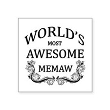 """World's Most Awesome Memaw Square Sticker 3"""" x 3"""""""