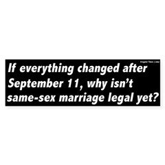Everything Changed Gay Marriage Bumper Sticker