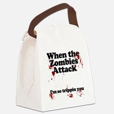 when the zombies attack im so tri Canvas Lunch Bag