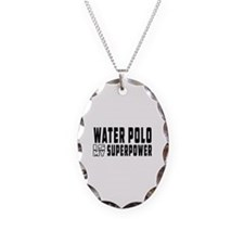 Water polo Is My Superpower Necklace