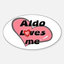 aldo loves me Oval Decal
