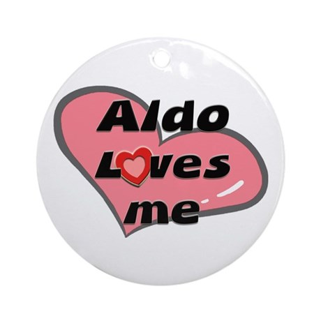 aldo loves me Ornament (Round)