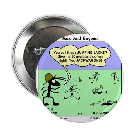 "Max and Beyond U.S. Army Ants Cartoon 2.25"" Button"