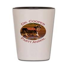 Dr. Cooper...Party Animal Shot Glass