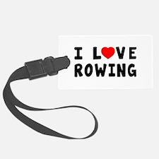 I Love Rowing Luggage Tag