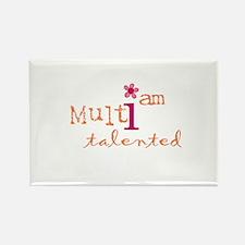 i am multi talented (orange) Rectangle Magnet