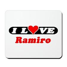 I Love Ramiro Mousepad