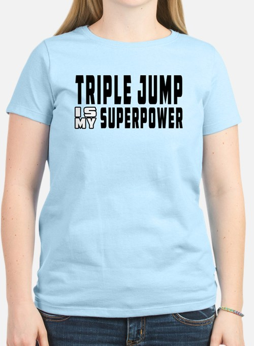 Triple Jump Is My Superpower T-Shirt