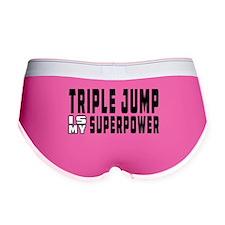 Triple Jump Is My Superpower Women's Boy Brief