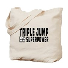 Triple Jump Is My Superpower Tote Bag