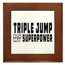 Triple Jump Is My Superpower Framed Tile
