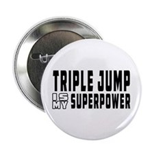 """Triple Jump Is My Superpower 2.25"""" Button"""