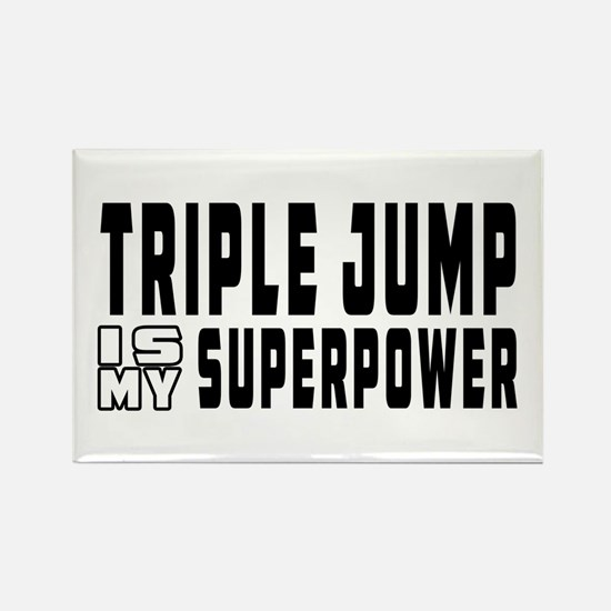 Triple Jump Is My Superpower Rectangle Magnet
