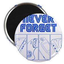 Never Forget Magnet