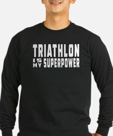 Triathlon Is My Superpower T
