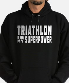 Triathlon Is My Superpower Hoodie