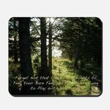 The Earth Delights in You Mousepad