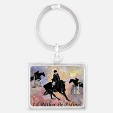 Id Rather Be Riding! Horse Landscape Keychain