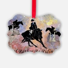 Id Rather Be Riding! Horse Ornament