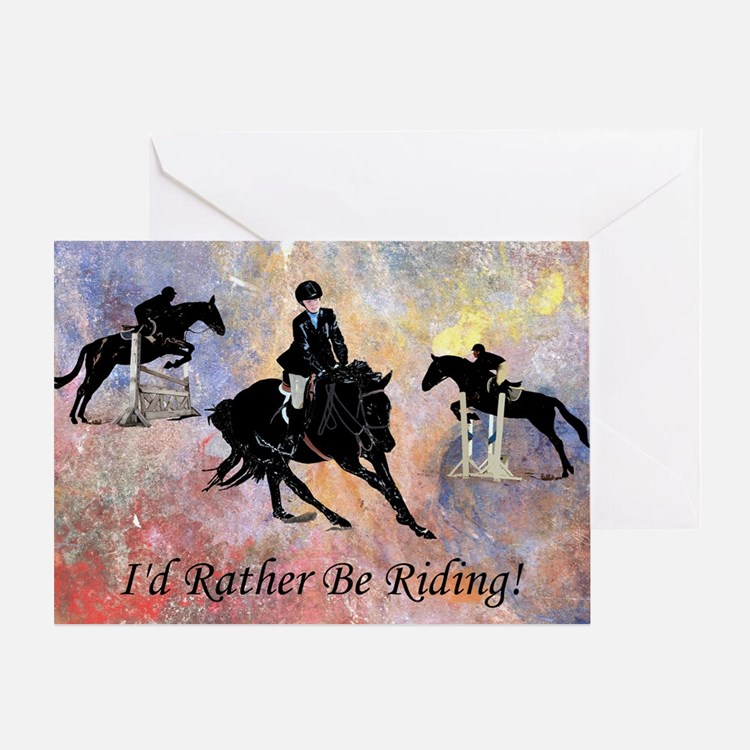Id Rather Be Riding! Horse Greeting Card