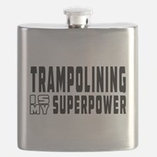 Trampolining Is My Superpower Flask