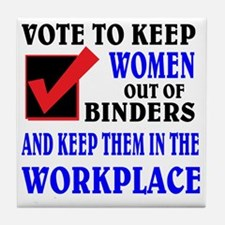 Binders full of women Tile Coaster