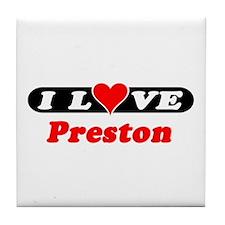 I Love Preston Tile Coaster