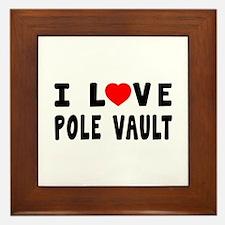 I Love Pole Vault Framed Tile